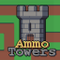 Ammo Towers