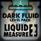 Liquid Measure 2 Dark Fluid Level Pack