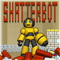 ShatterBot